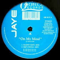 JAYE : ON MY MIND