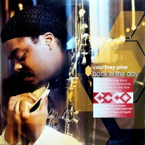 COURTNEY PINE : BACK IN THE DAY