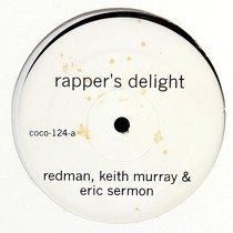REDMAN, KEITH MURRAY & ERIC SERMON  / WU-TANG CLAN : RAPPER'S DELIGHT  / SUCKER M.C.