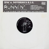 "2PAC  ft. NOTORIOUS B.I.G. : RUNNIN'  (FOUR TRACK 12"" SINGLE)"