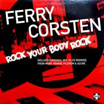 FERRY CORSTEN : ROCK YOUR BODY ROCK