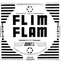 TOLGA FLIM FLAM BALKAN : THE BEST OF JOINT MIX
