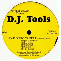 MIX MECHANIC : D.J. TOOLS  VOL. 4 (HOLD ON TO YA BEAT)