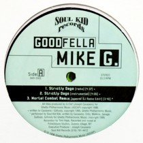 GOODFELLA MIKE G  / SOUL KID KLIK : STRICTLY DAGO  / MORTAL COMBAT REMIX