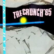 RAH BAND : THE CRUNCH '85  / STAR DANCE