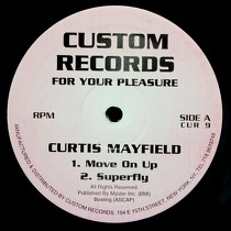 CURTIS MAYFIELD : MOVE ON UP
