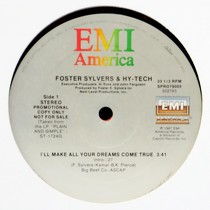 FOSTER SYLVERS  & HY-TECH : I'LL MAKE ALL YOUR DREAMS COME TRUE