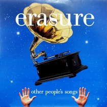 ERASURE : OTHER PEOPLE'S SONGS