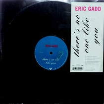 ERIC GADD : THERE'S NO ONE LIKE YOU