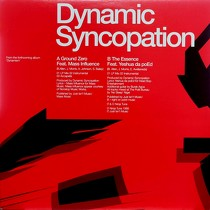 DYNAMIC SYNCOPATION : GROUND ZERO  / THE ESSENCE
