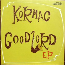 KORMAC : GOOD LORD EP
