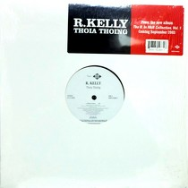 R. KELLY : THOIA THOING
