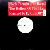 BLACK THOUGHT  & J. TACUMA : THE HOLLERS OF THE HORN