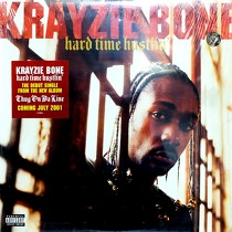KRAYZIE BONE : HARD TIME HUSTLIN'