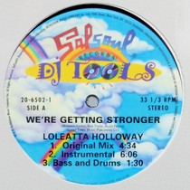 LOLEATTA HOLLOWAY : WE'RE GETTING STRONGER