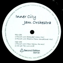 INNER CITY JAM ORCHESTRA : FOUND LOVE  / WE GOT THE LOVE 2008