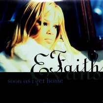 FAITH EVANS : SOON AS I GET HOME  / NO OTHER LOVE (...