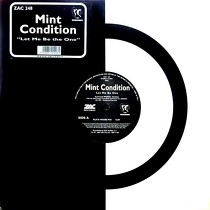 MINT CONDITION : LET ME BE THE ONE
