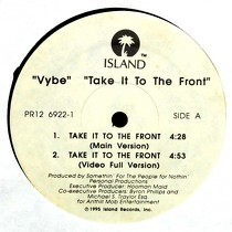 VYBE : TAKE IT TO THE FRONT