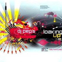 DJ PEP'S  ft. SWADE & SHAKE : LOOKING UP