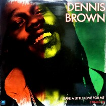DENNIS BROWN : SAVE A LITTLE LOVE FOR ME