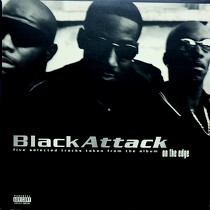 BLACK ATTACK : FIVE SELECTED TRACKS TAKEN FROM THE ALBUM ON THE EDGE