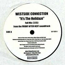 WESTSIDE CONNECTION : IT'S THE HOLIDAZE