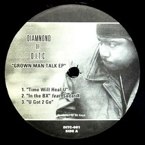 DIAMOND  OF D.I.T.C : GROWN MAN TALK EP