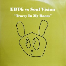 EVERYTHING BUT THE GIRL  vs. SOUL VISION : TRACEY IN MY ROOM