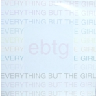 EVERYTHING BUT THE GIRL : THE REMIXES & B SIDES