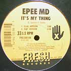 EPMD  (EPEE MD) : IT'S MY THING