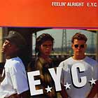 E.Y.C. : FEELIN' ALRIGHT