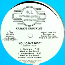 FRANKIE KNUCKLES : YOU CAN'T HIDE