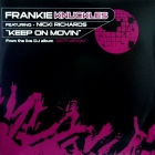 FRANKIE KNUCKLES  ft. NICKI RICHARDS : KEEP ON MOVIN'