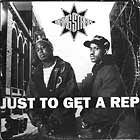 GANG STARR : JUST TO GET A REP