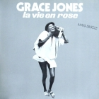 GRACE JONES : LA VIE EN ROSE