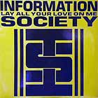 INFORMATION SOCIETY : LAY ALL YOUR LOVE ON ME