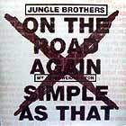 JUNGLE BROTHERS : ON THE ROAD AGAIN