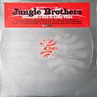 JUNGLE BROTHERS : BECAUSE I GOT IT LIKE THAT
