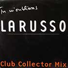 LARUSSO : TU M' OUBLIERAS  (CLUB COLLECTOR MIX)
