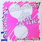 LOLEATTA HOLLOWAY : DO THAT TO ME (SET ME FREE)