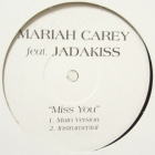 MARIAH CAREY  ft. JADAKISS : MISSN YOU