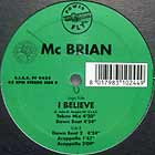 MC BRIAN : I BELIEVE