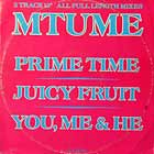 MTUME : PRIME TIME  / JUICY FRUIT