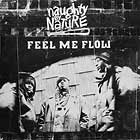 NAUGHTY BY NATURE : FEEL ME FLOW