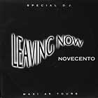 NOVECENTO : LEAVING NOW  / DESPERADO