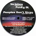 NUJABES  ft. FUNKY DL : PEOPLE DON'T STRAY
