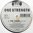 ONE STRENGTH : THE TUNNEL