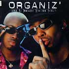 ORGANIZ' : ARE U READY (MISS YOU)