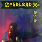 OVERLORD X : YOU OUGHTA GET RUSHED  / DIE HARD